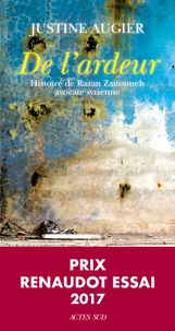 De l'ardeur- Histoire de Razan Zaitouneh, avocate syrienne - Justine Augier pdf epub