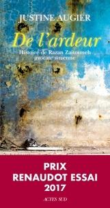 Justine Augier - De l'ardeur - Histoire de Razan Zaitouneh, avocate syrienne.