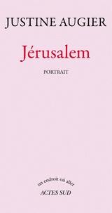 Justine Augier - Jérusalem.