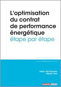 Justine Bain-Thouverez et Raphaël Romi - L'optimisation du contrat de performance énergétique étape par étape.