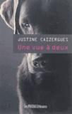 Justine Caizergues - Une vue à deux.