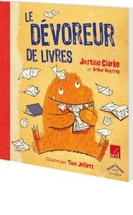 Justine Clarke et Arthur Baysting - Français Le dévoreur de livres Au fil des pages - Pack en 12 volumes + Fichier ressources.
