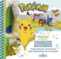 Justine Collin - Pokémon : Pikachu et ses amis - Peins avec de l'eau pour voir apparaître les couleurs !.