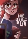 Justine Cunha et  Carbone - Dans les yeux de Lya  - tome 1 - En quête de vérité.