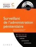 Justine Francioli et Delphine Poirier - Surveillant de l'administration pénitentiaire - Catégorie C. 1 Cédérom