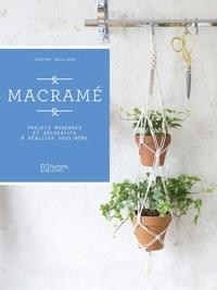 Justine Gaillard - Macramé - Projets modernes et décoratifs à réaliser vous-même.