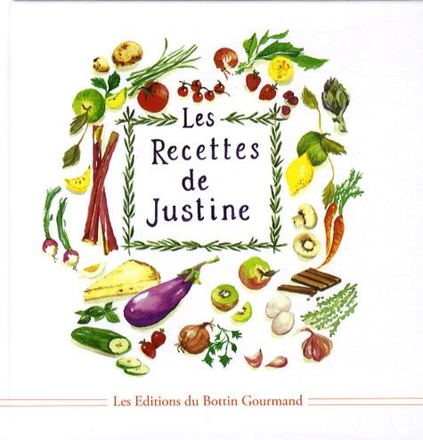 Justine Gérard et Sarah Blomfield - Les recettes de Justine.