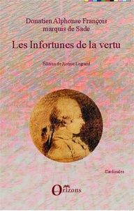 Justine Legrand - Les infortunes de la vertu.