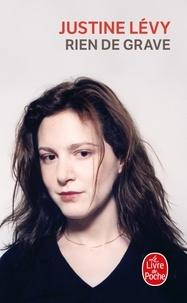 Justine Lévy - Rien de grave.