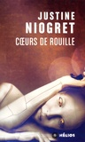 Justine Niogret - Coeurs de rouille.