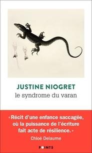 Justine Niogret - Le syndrome du varan.