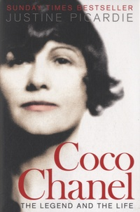 Justine Picardie - Coco Chanel - The Legend and the Life.