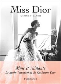 Justine Picardie - Miss Dior.