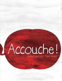 Justine Saint-Lô - Accouche.