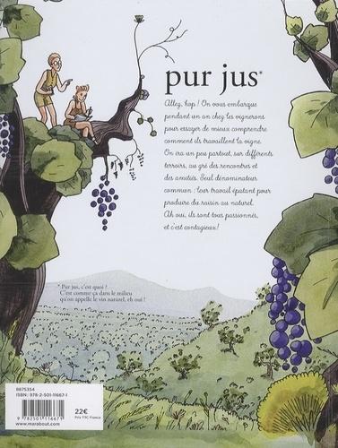 Pur jus. Cultivons l'avenir dans les vignes