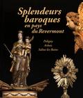 Justine Sève et Emmanuel Buselin - Splendeurs baroques en pays du Revermont - Les arts au service de l'Eglise catholique (1571-1789).