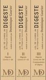 Justinien Ier - Les 50 livres du Digeste de l'Empereur Justinie - Pack en 3 volumes : Volume 1, Digeste, Livres 1-26 ; Volume 2, Digeste, Livres 27-43 ; Volume 3, Digeste, Livres 44-50.