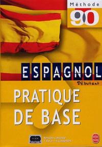 Justino Gracia Barron et Maria Jiménez - Espagnol. - Pratique de base, Débutant, Avec 5 cassettes.