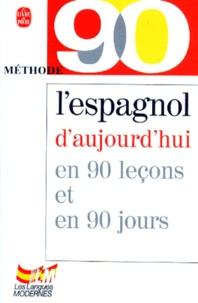 Galabria.be L'ESPAGNOL D'AUJOURD'HUI EN 90 LECONS ET 90 JOURS Image