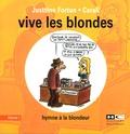 Justtine Fortun - Vive les blondes - Tome 1, Hymne à la blondeur.