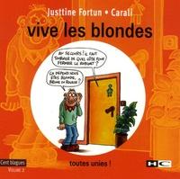 Justtine Fortun - Vive les blondes - Tome 2, toutes unies !.