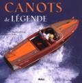 Justus Hayes et James-W Oglivie-Knowles - Canots de légende.