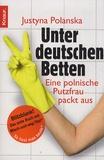 Justyna Polanska - Unter deutschen Betten.