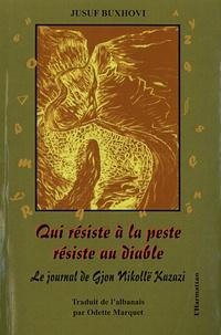 Qui résiste à la peste résiste au diable - Le journal de Gjon Nikollë Kazazi.pdf