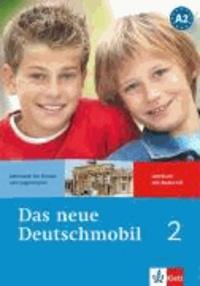Jutta Douvitsas-Gamst et Sigrid Xanthos-Kretzschmer - Das neue Deutschmobil 2. Lehrbuch mit Audio-CD - Lehrwerk für Kinder und Jugendliche.