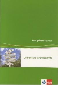 Jutta Grutzmacher et Bert Sander - Literarische Grundbegriffe.