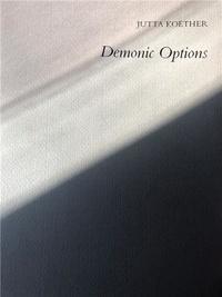 Jutta Koether - Demonic Options.