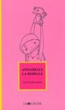 Jutta Richter - Annabelle la rebelle.