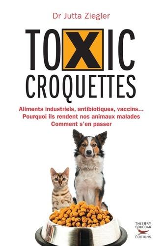 Toxic croquettes - Format ePub - 9782365491211 - 13,99 €