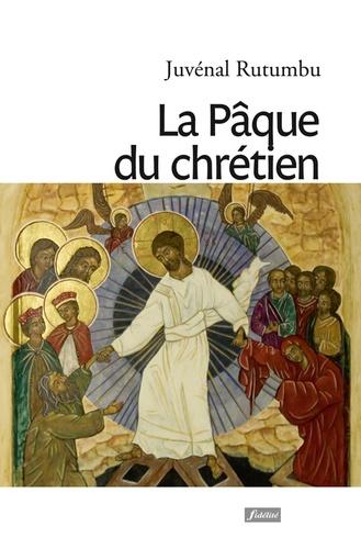 La Pâque du chrétien