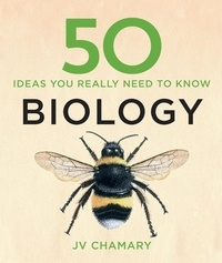 JV Chamary - 50 Biology Ideas You Really Need to Know.
