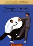 Jwing-Ming Yang - Energie martiale.