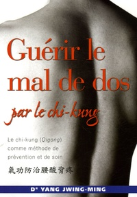 Jwing-Ming Yang - Guérir le mal de dos par le chi-kung.