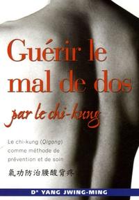 Guérir le mal de dos par le chi-kung.pdf