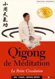 Jwing-Ming Yang - Qigong de méditation - La petite circulation.