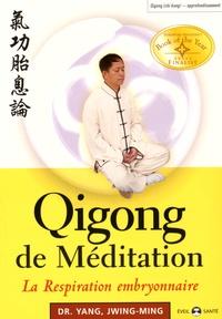 Jwing-Ming Yang - Qigong de méditation - La respiration embryonnaire.