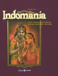 Jyotindra Jain - Indomania - L'art populaire indien, édition bilingue français-anglais.