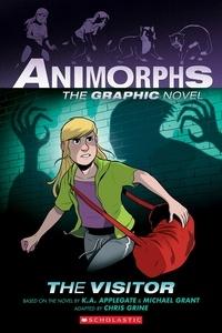 K. A. Applegate et Michael Grant - The Visitor (Animorphs Graphix #2).