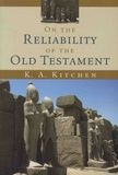 K-A Kitchen - On the Reliability of the Old Testament.