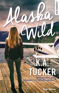 K.a. Tucker et Arnold Petit - NEW ROMANCE  : Alaska wild -Extrait offert-.