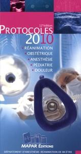 K Aïdan et Hélène Beloeil - Protocoles d'anesthésie-réanimation 2010.
