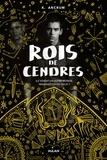 Georges Content et K. Ancrum - Rois de cendres.