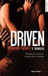 Driven Saison 3 - K Bromberg | Showmesound.org