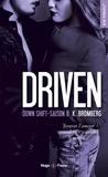 K Bromberg - Driven Saison 8 : Down Shift.
