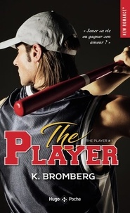 K Bromberg - The player Tome 1 : .