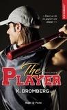 K Bromberg - The Player.